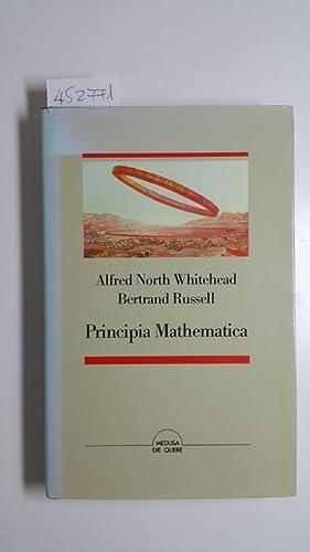 Principia mathematica : (Vorwort und Einleitungen): Whitehead, Alfred North