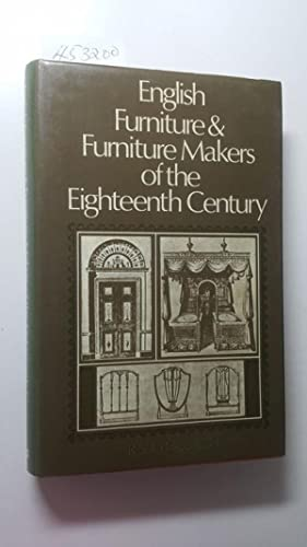 English Furniture and Furniture Makers of the Eighteenth Century