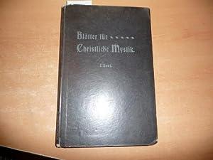 Blätter für christliche Mystik - 1. Band - 1904/1906 (Nr.1-4/1904 + Nr.1-4&#x2F...