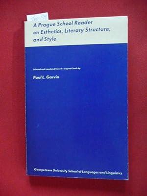 A Prague School Reader on Esthetics, Literary: Garvin, P. L.