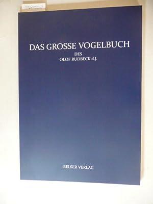 Das große Vogelbuch. Historischer, kunsthistorischer und ornithologischer: Rudbeck, Olof