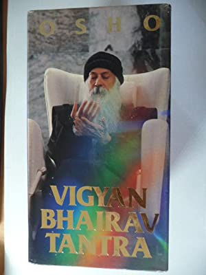 *VIGYAN BHAIRAV TANTRA; the book of the secrets a new commentary. First Series & Second Series + ...