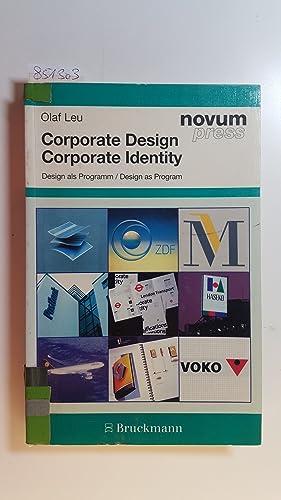 Corporate Design - Design als Programm =: Leu, Olaf