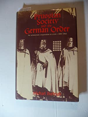 Prussian society and the German Order : Burleigh, Michael