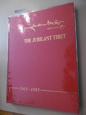The Jubilant Tibet - 1965-1985: Zhang Zhiwei (Chief Editor)