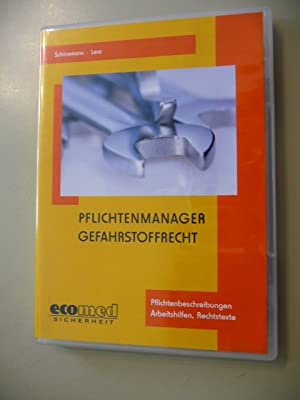 Pflichtenmanager Gefahrstoffrecht (Elektronische Ressource): Schünemann, Joachim ; Lenz, Kerstin