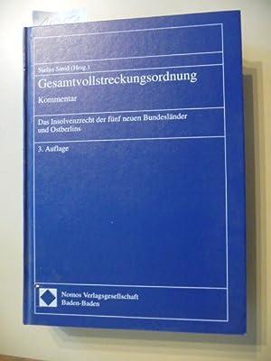 Gesamtvollstreckungsordnung : Kommentar ; das Insolvenzrecht der fünf neuen Bundesländer ...