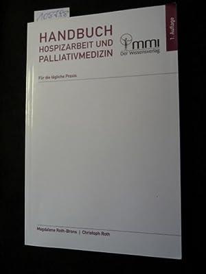 Handbuch Hospizarbeit und Palliativmedizin : für die tägliche Praxis: Roth-Brons, ...