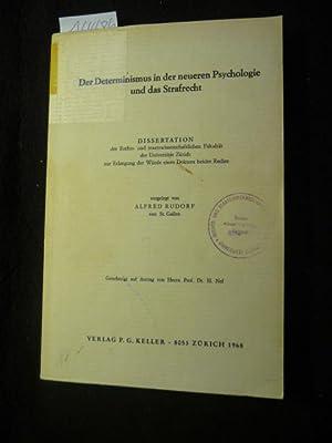 Der Determinismus in der neueren Psychologie und das Strafrecht: Rudorf, Alfred