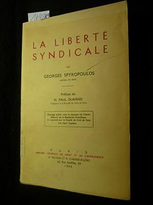 La Liberte syndicale: Georges Spyropoulos
