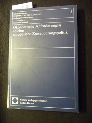 Schriftenreihe des Europa-Kollegs Hamburg zur Integrationsforschung ; Bd. 5 Ökonomische ...