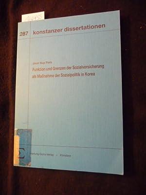 Konstanzer Dissertationen ; Bd. 287 Funktion und Grenzen der Sozialversicherung als Massnahme der ...