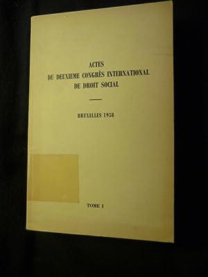 Actes du deuxième congrès international de droit social - Tome I: Diverse