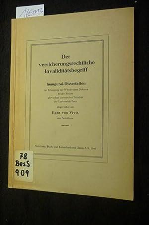 Der versicherungsrechtliche Invaliditätsbegriff: Vivis, Hans von