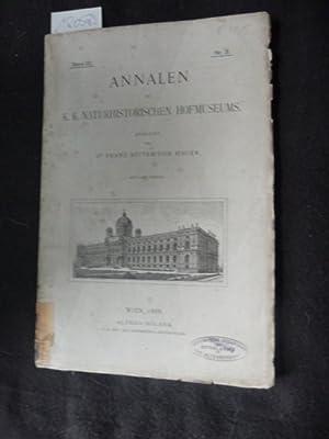 Annalen des k.k. Naturhistorischen Hofmuseums - Band III. - Nr. 3: Hauer, Dr. Franz Ritter von (...