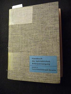 Handbücherei der sozialen Betriebsgestaltung Handbuch der betrieblichen Altersversorgung - Bd....