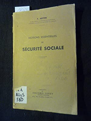 Notions essentielles de Sécurité Sociale: F. Netter