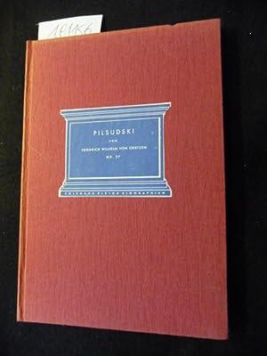 Menschen der Weltgeschichte ; Bd. 37 Pilsudski: Oertzen, Friedrich Wilhelm von