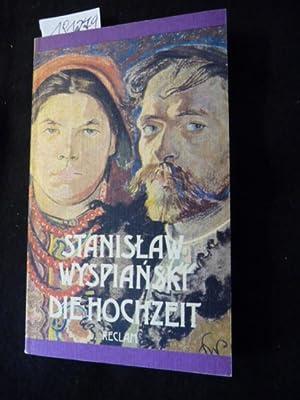 Reclams Universal-Bibliothek ; 719 Die Hochzeit : Drama in 3 Akten: Wyspianski, Stanislaw