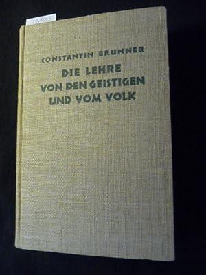 Die Lehre von den Geistigen und vom Volk - Erster Halbband: Brunner, Constantin