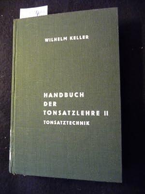 Handbuch der Tonsatzlehre 2: Tonsatztechnik: Wilhelm Keller