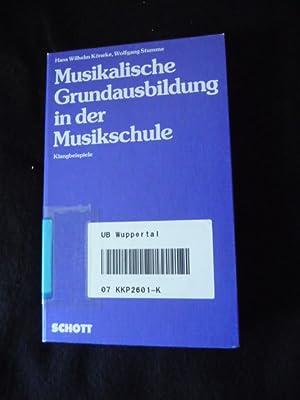 Musikalische Grundausbildung in der Musikschule - Klangbeispiele: Köneke, Hans Wilhelm