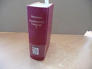 Vorlesungen zur Einführung in die experimentelle Pädagogik und ihre psychologischen ...