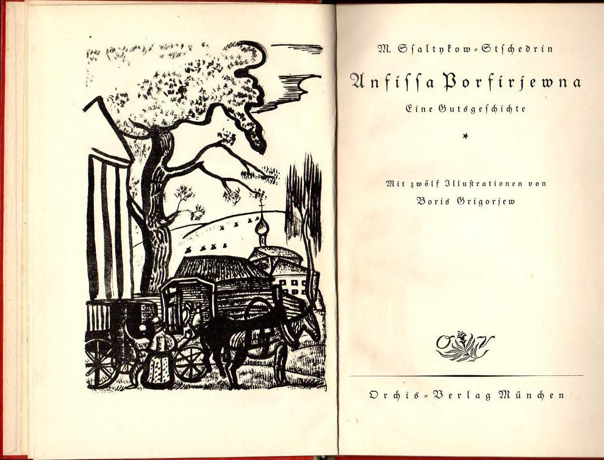 Anfissa Porfirjewna. Eine Gutsgeschichte. Mit zwölf Illustrationen: Saltykow-Schtschedrin, M(ichail).