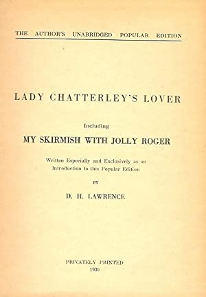 Lady Chatterley's lover. Including My Skirmish with: Lawrence, D(avid) H(erbert).