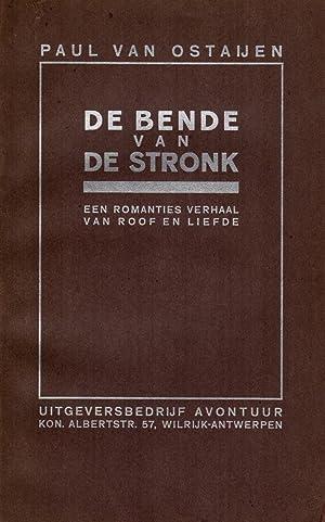 De bende van de Stronk. Een romanties: Ostaijen, Paul van.