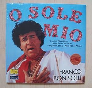 O sole mio. Canzoni Napoletane. Neapolitanische Lieder.: Franco Bonisolli