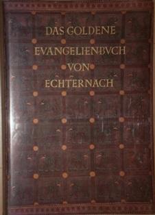 Das Goldene Evangelienbuch von Echternach im Germanischen: Metz, Peter (Hrsg.),