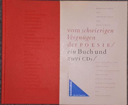 Vom schwierigen Vergnügen der Poesie. Gedichte und: Küchler, Sabine /