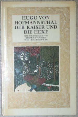 Der Kaiser und die Hexe. Mit Zeichnungen: Hofmannsthal, Hugo von,