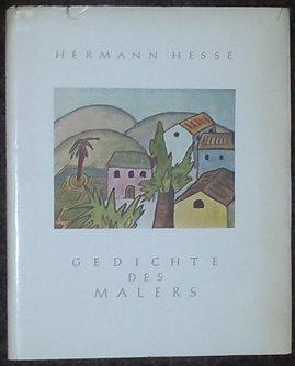 Gedichte des Malers. Zehn Gedichte mit farbigen: Hesse, Hermann,