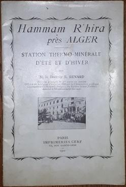 Hammam R'hira près Alger. Station Thermo -: Renard, E.,