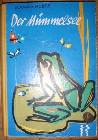 Der Mümmelsee.: Huber, Eduard,