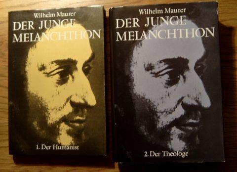 Der junge Melanchthon. Der Humanist. Der Theologe.: Melanchthon Philipp -