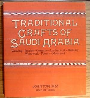 Traditional Crafts of Saudi Arabia. Weaving -: Topham, John,