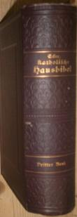 Katholische Hausbibel. Handausgabe. Neues Testament: Bibel - Ecker,
