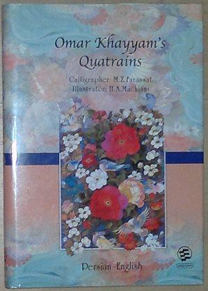 Omar Khayyam's Quatrains. Rubaiyat. Persian - English.: Omar Khayyam. -