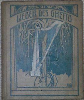 Lieder des Ghetto. Übertragung aus dem Jüdischen: Rosenfeld, Morris,