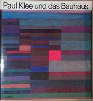 Paul Klee und das Bauhaus.: Klee, Paul. -