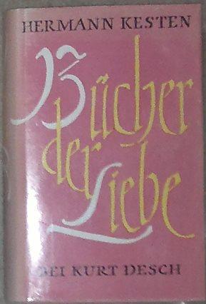 Bücher der Liebe. Die Romane: Josef sucht: Kesten, Hermann,