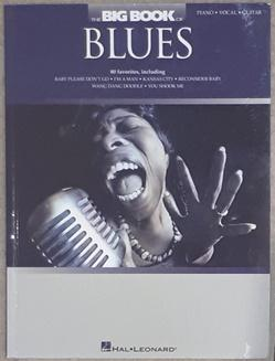 The Big Book of Blues. Piano / Vocal / Guitar.