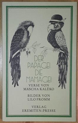 Der Papagei, die Mamagei und andere komische: Kaleko, Mascha,