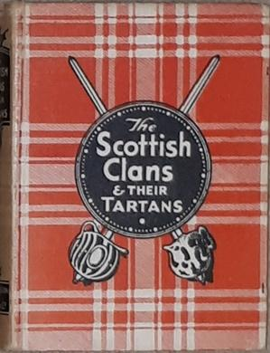 The Scottish Clans and their Tartans. History: Johnston / Bacon,