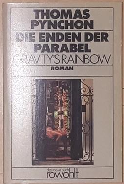Die Enden der Parabel. Gravity's Rainbow. Roman.: Pynchon, Thomas,