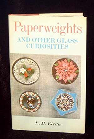 Paperweights and Other Glass Curiosities.