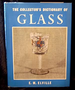 The Collector's Dictionary of Glass.